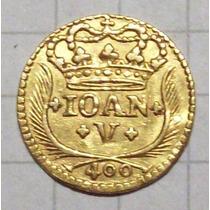 Portugal 400 Reis Oro 1739 Increible Estado