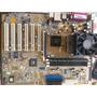 Mother Asus + Micro Amd + Memo 1 Gb + Placa Video Gf6200