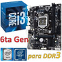 Combo Actualización Pc Intel Core I3 6100 Skylake P/mem Ddr3