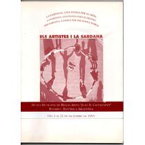 Catalogo De La Muestra Els Artistes I La Sardana - Rosario