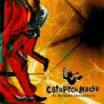 Cd Catupecu Machu - El Numero Imperfecto