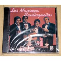 Los Manseros Santiagueños De Lo Bueno Lo Mejor Cd Sellado
