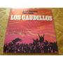 Ariel Ramirez Felix Luna - Los Caudillos - Vinilo Con Libro