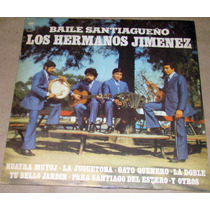 Los Hermanos Jimenez Baile Santiagueño Lp Argentino Promo
