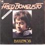 Fred Bongusto - Bailemos (en Italiano) - Lp Año 1981