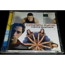 Catupecu Machu (cd) Cuentos Decapitados (arg) Muy Buen Estad