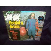 Horacio Guarany Vinilo Lp Recital A La Vida