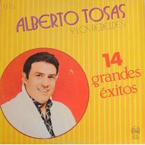 Alberto Tosas Y Los Rebeldes Lp Vinilo 14 Grandes Exitos1988