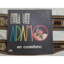 Long Play Disco Vinilo Salvatore Adamo Castellano Otra Vez