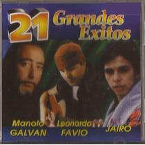 Leonardo Favio Jairo Manolo Galvan Cd 21 Grandes Exitos