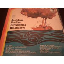 Vinilo L P./ Dixieland Por Los Estudiantes Holandeses.