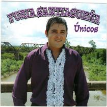 Furia Santiagueña - Unicos Cd 2015 Ya Disponible