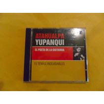 Atahualpa Yupanqui El Poeta De La Guitarra Cd Usado.