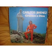 Vinilo Carlitos Mona Jimenez Gracias A Dios Firmado Nuevo
