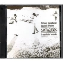 Peteco Carabajal Jacinto Piedra - Santiagueños