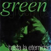 Green - Hasta La Eternidad - Compacto