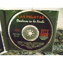 Cd De Las Pelotas Corderos En La Noche !!