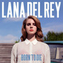 Lana Del Rey Born To Die Lp Vinilo Importado Nuevo En Stock