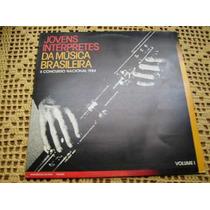 Jovens Interpretes Da Musica Brasileira Vol. 1 - Lp Vinilo