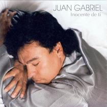Cd Original * Juan Gabriel - Inocente De Ti