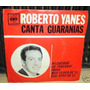 Roberto Yanes Canta Guaranias Simple C/tapa Argentino Promo