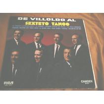 Sexteto Tango De Villoldo Al .. Vinilo Muy Buen Estado