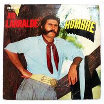 Vinilo: José Larralde / Hombre