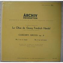 Georg Friedrich Händel. Conciertos Para Orquesta (14292 Apm)