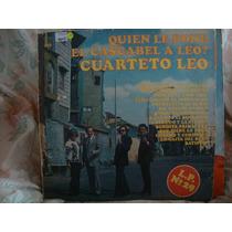 Vinilo Cuarteto Leo Quien Le Pone El Cascabe