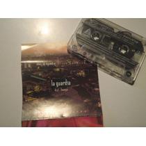 Cassette La Guardia De Fuego - Primera Vista - Ulises Butron
