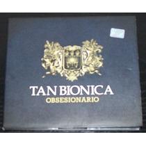 Tan Bionica - Obsesionario - Cd (p) 2011 Muy Buen Estado!
