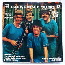 Vinilo: Gaby, Fofó Y Miliki / Hola Don Pepito, Hola Don José