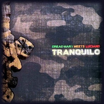 Cd Dread Mar I Meets Luciano Tranquilo