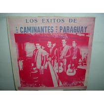Los Caminantes Del Paraguay Los Exitos Vinilo Argentino