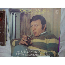 Vinilo Luis Landriscina Cantata Criolla