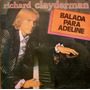 Richard Clayderman - Balada Para Adeline - Lp Año 1978!!