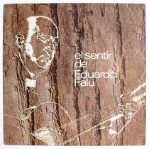 Eduardo Falu - El Sentir De Eduardo Falu - Vinilo
