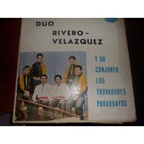 Vinilo Duo Rivero Velazquez Y Conjunto Paraguayos