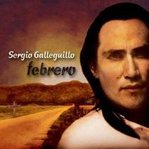 Sergio Galleguillo: Febrero - Cd