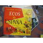 Ecos De España.piano.feyer,nacional.mini Lp