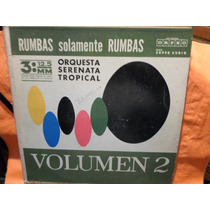 Orquesta Serenata Tropical - Solo Rumbas Volumen 2 - Vinilo