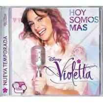 Cd De Musica De Violetta Hoy Somos Mas ,original Y Cerrado