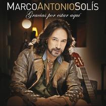 Marco Antonio Solis Gracias Por Estar Aquí (cd Nuevo)