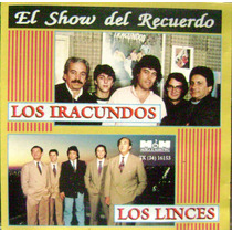 Show Del Recuerdo-loslinces Y Los Iracundos- Cd Original