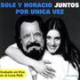 Soledad Y Horacio Guarani Juntos Por Unica Vez