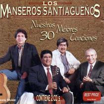 Los Manseros Santiagueños Nuestras 30 Mejores Canciones 2 Cd