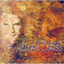 Ricardo Arjona Galeria Caribe