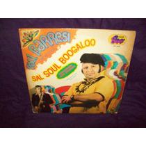 Pato C - Raul Barresi Vinilo Lp Sal Soul Boogaloo