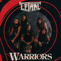 Lethal - Warriors