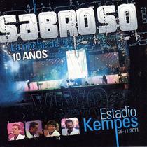 Sabroso - La Noche De Los 10 Años Vivo Kempes ( Cd + Dvd )